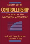Controllership: The Work of the Managerial Accountant - Janice M. Roehl-Anderson, Steven M. Bragg