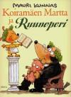 Koiramäen Martta ja Ruuneperi - Mauri Kunnas