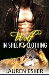 Wolf in Sheep's Clothing: BBW Paranormal Wolf Shifter Romance - Lauren Esker
