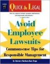 Avoid Employee Lawsuits: Commonsense Tips for Responsible Management - Barbara Kate Repa