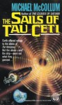 The Sails of Tau Ceti - Michael McCollum