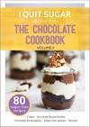 I Quit Sugar The Chocolate Cookbook Volume II - Sarah Wilson