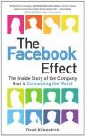 Facebook Effect - David Kirkpatrick