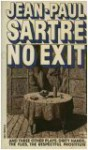 No Exit and Three Other Plays: Dirty Hands, The Flies, The Respectful Prostitute - Jean-Paul Sartre, Stuart Gilbert, Lionel Abel