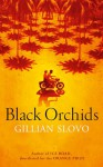 Black Orchids - Gillian Slovo
