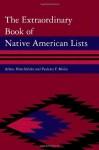 The Extraordinary Book of Native American Lists - Arlene Hirschfelder, Paulette Fairbanks Molin