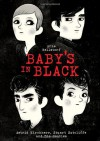 Baby's in Black: Astrid Kirchherr, Stuart Sutcliffe, and The Beatles - Arne Bellstorf