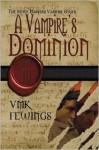 A Vampire's Dominion - Vanessa Fewings