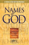 Names of God pamphlet: 21 Names of God and Their Meanings - Rose Publishing