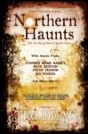 Northern Haunts: 100 Terrifying New England Tales - Timothy Deal, Pamela K. Kinney, Mark Leslie, Ian Rogers, Stephen D. Rogers, Joel A. Sutherland, Aaron Polson, Bill Ward, B.V. Lawson