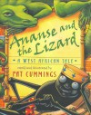 Ananse and the Lizard: A West African Tale - Pat Cummings