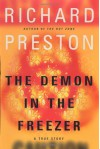 The Demon in the Freezer : A True Story - Richard Preston