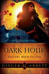 Dark Hour - Ginger Garrett