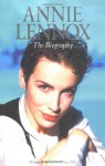 Annie Lennox: The Biography - Bryony Sutherland, Lucy Ellis