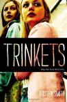 Trinkets - Kirsten Smith