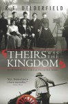 Theirs Was the Kingdom - R.F. Delderfield