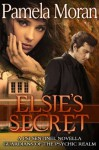 Elsie's Secret - Pamela Moran