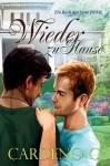 Wieder zu Hause (Serie Home) (German Edition) - Cardeno C., Anna Doe