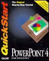 PowerPoint 4 for Windows QuickStart - Que Corporation