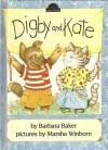 Digby and Kate - Barbara Baker
