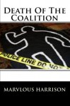 Death Of The Coalition - Marvlous Harrison