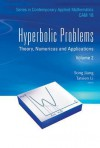 Hyperbolic Problems: Theory, Numerics and Applications (in 2 Volumes) - Song Jiang, Tatsien Li