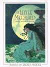 The Little Mermaid - Hans Christian Andersen, Charles Santore
