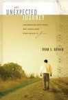 The Unexpected Journey: Conversations with People Who Turned from Other Beliefs to Jesus - Thom S. Rainer