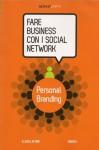 Fare Business con i Social Network n. 3: Personal Branding - Luigi Centenaro, Tommaso Sorchiotti