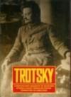 Trotsky: A Photographic Biography - David King, Tamara Deutscher, James Ryan
