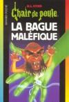 La bague maléfique (Chair de poule, #61) - R.L. Stine, Shaïne Cassim