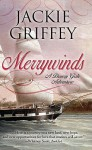 Merrywinds - Jackie Griffey