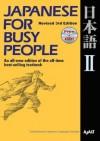 コミュニケーションのための日本語 【改訂第3版】 II テキスト - Japanese for Busy People [Revised 3rd Edition] II - Association for Japanese-Language Teaching (AJALT), 国際日本語普及協会