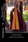 Arizona 2013 Renaissance Festival (Ren Fest) - Paul Moore