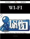 Wi-Fi 180 Success Secrets: 180 Most Asked Questions On Wi-Fi - What You Need To Know - Todd Hamilton