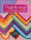 Happy Endings: Finishing the Edges of Your Quilts - Mimi Dietrich