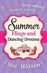 Summer Flings and Dancing Dreams - Sue Watson