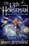 The 13th Horseman - Barry Hutchison