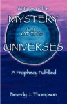 Mystery of the Universes - Beverly J. Thompson