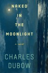 Girl in the Moonlight - Charles Dubow