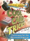 Cool Card Tricks: Techniques for the Advanced Magician - Paul Zenon