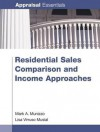Residential Sales Comparison and Income Approaches - Mark A. Munizzo, Lisa Virruso Musial