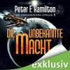 Die unbekannte Macht (Der Armageddon-Zyklus 1) - Audible GmbH, Oliver Siebeck, Peter F. Hamilton