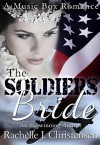 The Soldier's Bride - Rachelle J. Christensen