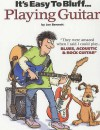 Playing Guitar (It's Easy to Bluff...) - Joe Bennett