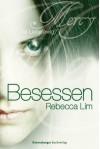 Mercy 3: Besessen - Rebecca Lim, Ilse Rothfuss