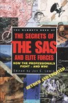 The Mammoth Book Of Secrets Of The Sas And Elite Forces - Jon E. Lewis