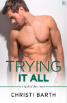 Trying It All - Christi Barth