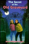 The Secret of the Old Graveyard - Susan Kimmel Wright