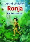 Ronja Räubertochter - Astrid Lindgren, Ilon Wikland, Anna-Liese Kornitzky